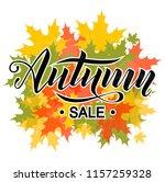 autumn sale hand lettering text ... | Shutterstock .eps vector #1157259328