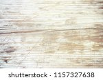 wood grungy background with... | Shutterstock . vector #1157327638