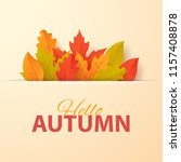 autumn background with leaves.... | Shutterstock .eps vector #1157408878