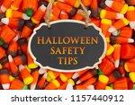 halloween safety tips message... | Shutterstock . vector #1157440912