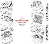 hong kong street food frame.... | Shutterstock .eps vector #1157530012