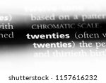 twenties word in a dictionary.... | Shutterstock . vector #1157616232