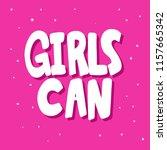 girls can. sticker for social... | Shutterstock .eps vector #1157665342