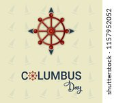 happy columbus day with ship.... | Shutterstock .eps vector #1157952052