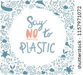 say no to plastic  save the... | Shutterstock .eps vector #1157971072