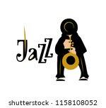 man playing saxophone. jazz... | Shutterstock . vector #1158108052