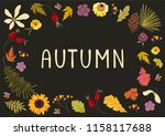 autumn frame with flowers ... | Shutterstock .eps vector #1158117688