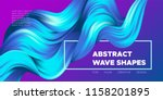 wave liquid shapes with 3d... | Shutterstock .eps vector #1158201895