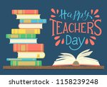happy teacher's day. stack of... | Shutterstock .eps vector #1158239248