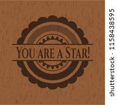 you are a star  retro wooden... | Shutterstock .eps vector #1158438595