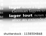 lager lout word in a dictionary.... | Shutterstock . vector #1158504868