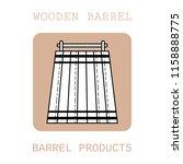 wooden barrel for beer  water... | Shutterstock .eps vector #1158888775