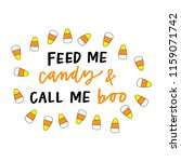 feed me candy and call me boo   Shutterstock .eps vector #1159071742