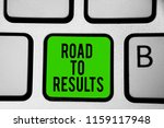 word writing text road to... | Shutterstock . vector #1159117948