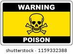 poison  danger sign warning ... | Shutterstock .eps vector #1159332388