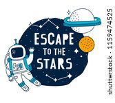 escape to the stars. space... | Shutterstock .eps vector #1159474525