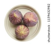 fresh raw ripe figs in ceramic... | Shutterstock . vector #1159632982