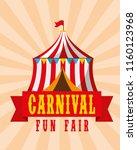 tent circus amusement retro... | Shutterstock .eps vector #1160123968