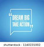 dream big  set  goals  take... | Shutterstock .eps vector #1160231002