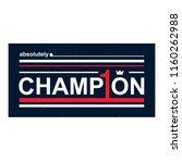 poster slogan absolute champion ...   Shutterstock .eps vector #1160262988