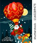 santa claus flying on hot air... | Shutterstock .eps vector #1160289475