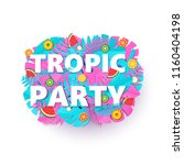 words tropic party composition... | Shutterstock .eps vector #1160404198