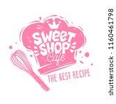 sweet shop cafe logo label... | Shutterstock .eps vector #1160461798