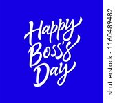 happy boss's day   vector hand...   Shutterstock .eps vector #1160489482