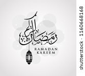 ramadan kareem greeting card on ... | Shutterstock .eps vector #1160668168