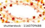 autumn leaves maple autumn... | Shutterstock .eps vector #1160709688