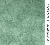 vintage paper texture. green... | Shutterstock . vector #1160755222