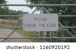 Please Shut The Gate Sign On A...