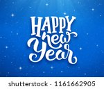 happy new year lettering on... | Shutterstock .eps vector #1161662905