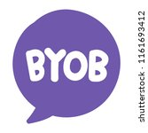 byob or bring your own bottle.... | Shutterstock .eps vector #1161693412