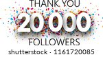 thank you  20000 followers.... | Shutterstock .eps vector #1161720085