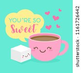 cute coffee cup and sugar cube... | Shutterstock .eps vector #1161726442