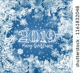 2019 frame with snowflakes and... | Shutterstock .eps vector #1161832048