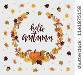 autumnal card for thanksgiving... | Shutterstock .eps vector #1161875158