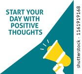 start your day with positive... | Shutterstock .eps vector #1161919168