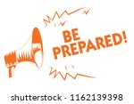 text sign showing be prepared.... | Shutterstock . vector #1162139398