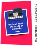 without music  life would be a... | Shutterstock .eps vector #1162343842