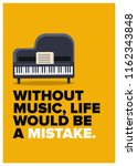 without music  life would be a... | Shutterstock .eps vector #1162343848