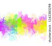 multicolored splash   colorful... | Shutterstock . vector #1162383298