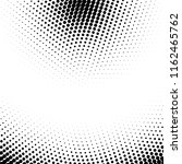 abstract dotted halftone... | Shutterstock . vector #1162465762