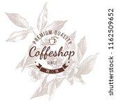coffeshop round emblem over... | Shutterstock .eps vector #1162509652