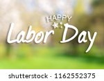 happy labor day banner ... | Shutterstock . vector #1162552375