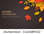 autumn background with leaves.... | Shutterstock .eps vector #1162689322