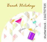 coctail summer holiday vector... | Shutterstock .eps vector #1162707535