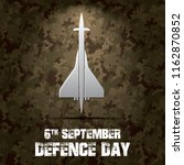 6th september. happy defence... | Shutterstock .eps vector #1162870852