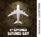 6th september. happy defence... | Shutterstock .eps vector #1162870888